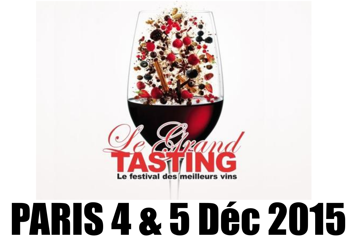Grand Tasting PARIS 4 & 5 Décembre 2015