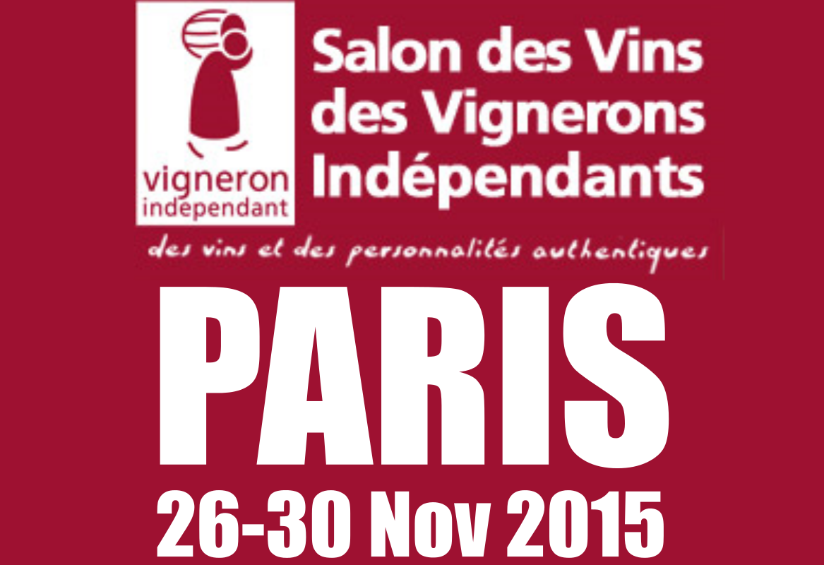 Paris vignerons ind pendants 26 30 nov 2015 ch teau de for Porte de versailles salon des vignerons independants 2015