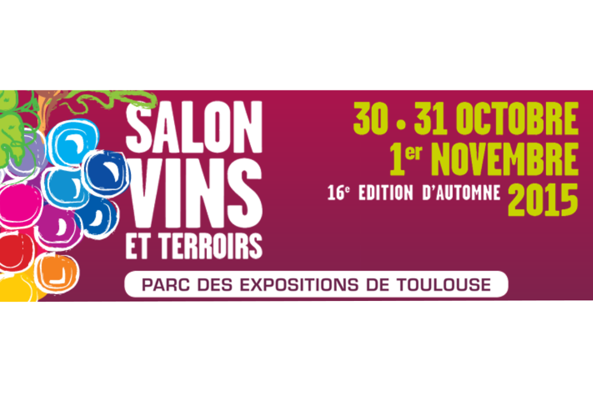 TOULOUSE Salon Vins & Terroirs 30 Oct-1 Nov 2015