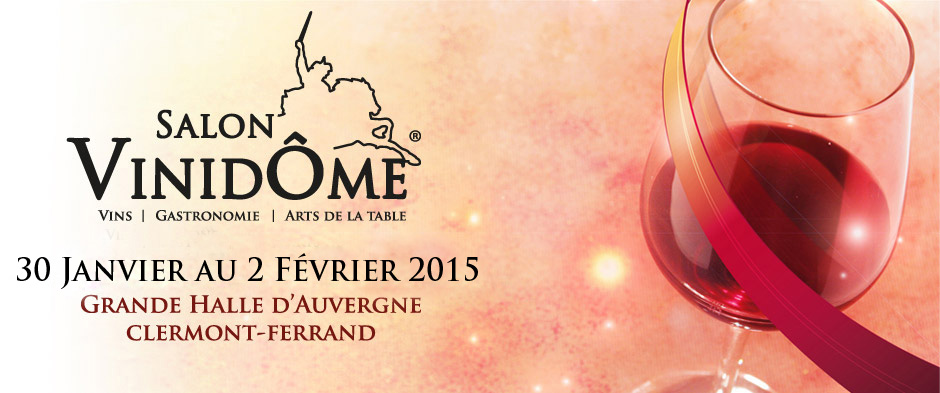 vinidome clermont ferrand 31 jan 3 f v achat vins brunel. Black Bedroom Furniture Sets. Home Design Ideas